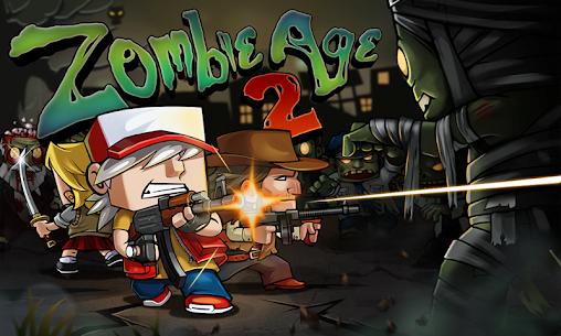 Zombie Age 2 [Dinheiro Infinito] 1