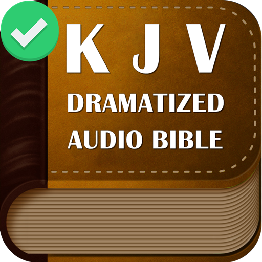 KJV Dramatized Audio Bible, King James Audio Bible - Apps on Google Play