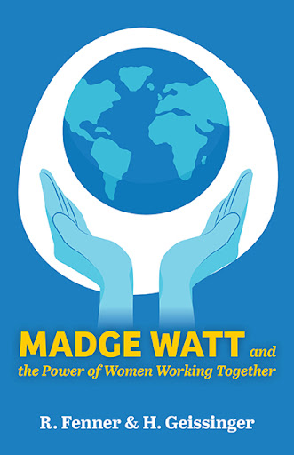Madge Watt and the Power of Women Working Together cover