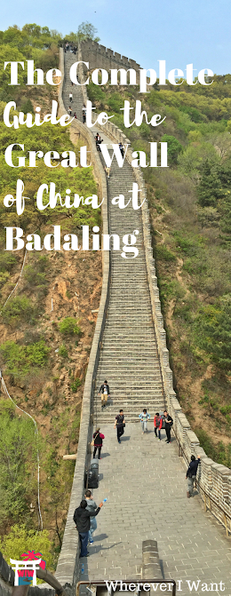 Great Wall of China | Guide to Badaling | UNESCO | Beijing | China | Great Wall