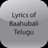 Lyrics of Baahubali Telugu