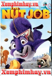 Phi Vụ Hạt Dẻ - Nut Job -  (2018)