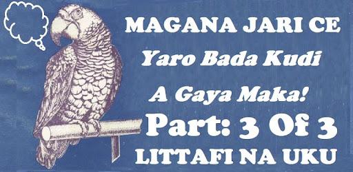 Magana Jari ce Littafi Na Uku : Part 3 of 3 - Apps on Google