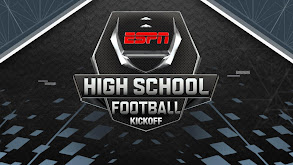 ESPN High School Football Kickoff thumbnail