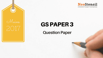 UPSC Civil Services IAS Mains 2017 : GS Paper 3 Question Paper