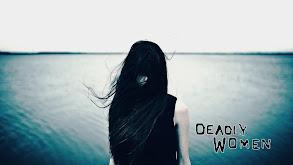 Deadly Women thumbnail
