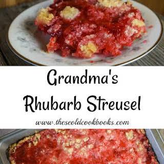 Grandma's Rhubarb Streusel Dessert.
