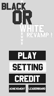 Black or White Revamp!- gambar mini screenshot