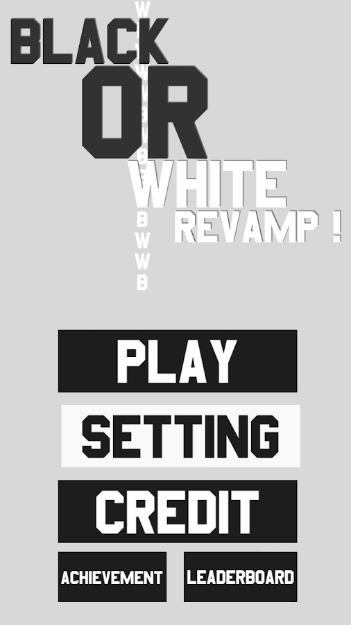 Black or White Revamp!- screenshot