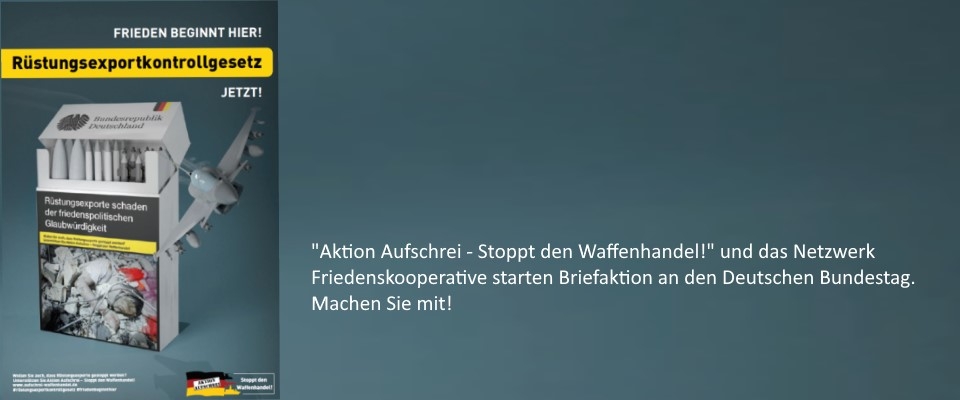 Appell an den Bundestag - Rüstungsexportkontrollgesetz jetzt!