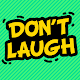 You Laugh You Lose Challenge Download for PC Windows 10/8/7