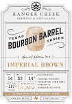 Ranger Creek Bourbon Barrel Imperial Brown Ale