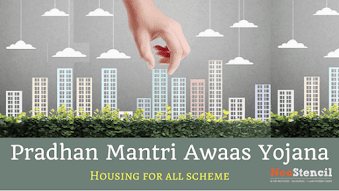 Pradhan Mantri Awaas Yojana - Housing for all