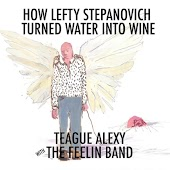 How Lefty Stepanovich Turned Water Into Wine (feat. Nicholas David)