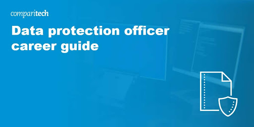 Data protection officer career guide