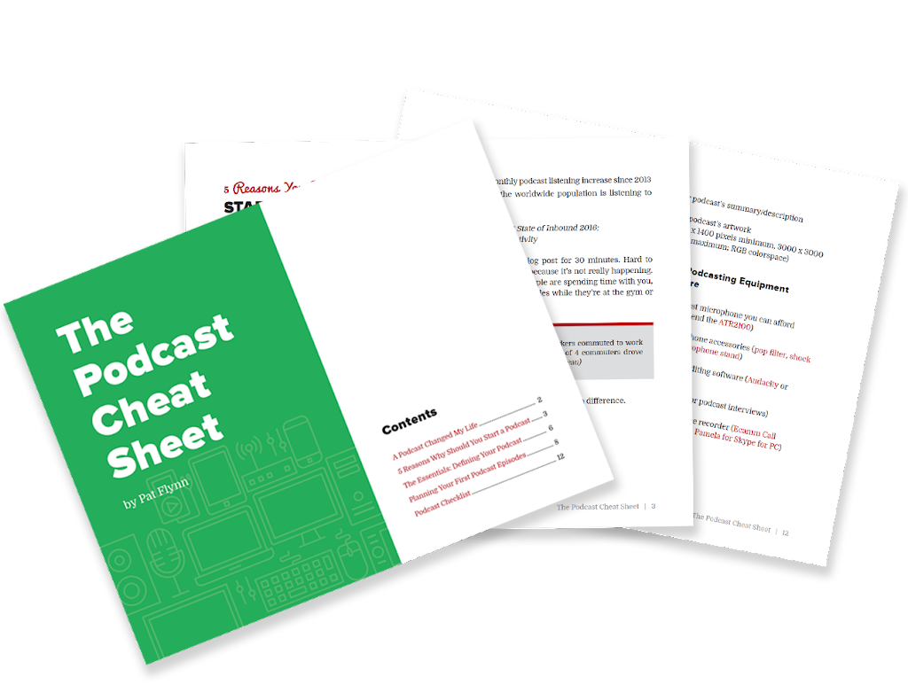 The Podcast Cheat Sheet
