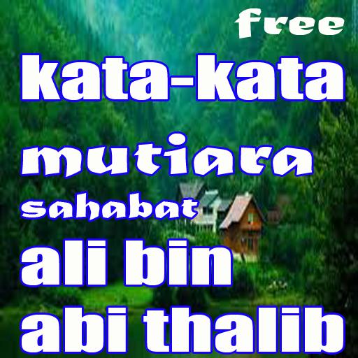Kata Kata Mutiara Sahabat Ali Bin Abi Thalib Apk 10