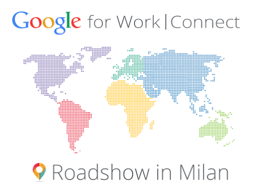 Google for Work Connect Roadshow in Milan