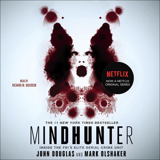 Mindhunter: Inside the FBI's Elite Serial Crime Unit by John E  Douglas,  Mark Olshaker - Audiobooks on Google Play