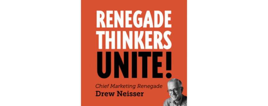 Renegade Thinkers Unite: #2 Podcast for CMOs & B2B Marketers Podcasts logo
