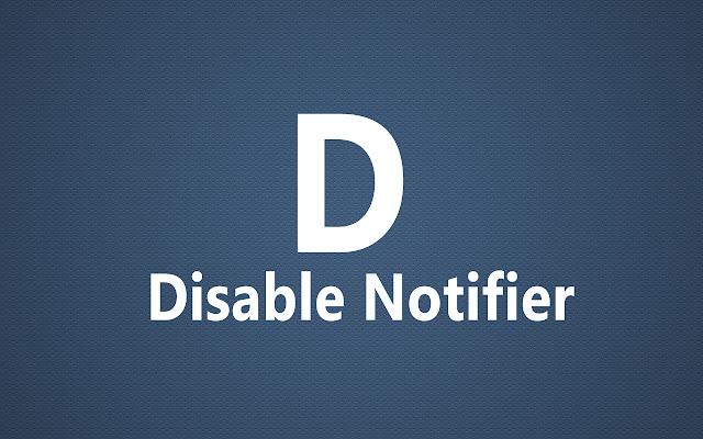 Disable Notifier