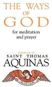 THE WAYS OF GOD FOR MEDITATIONS AND PRAYER