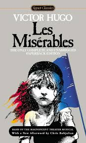 Amazon.com: Les Miserables (Signet Classics) (9780451419439): Hugo, Victor,  Fahnestock, Lee, MacAfee, Norman, Fahnestock, Lee, Bohjalian, Chris: Books