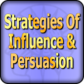 Strategies of Influence and Persuasion