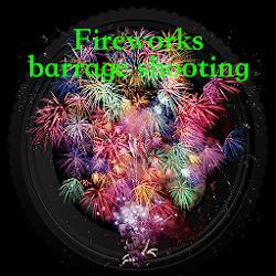 Fireworks barrage shooting