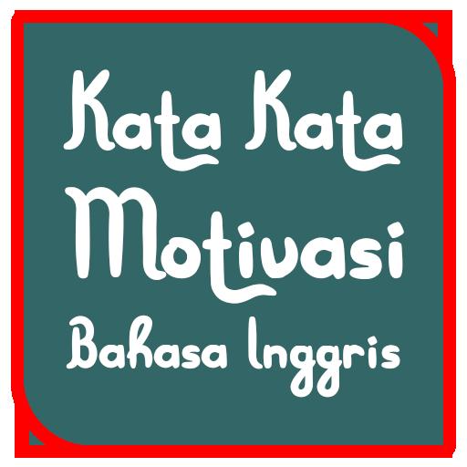 Kata Motivasi Bahasa Inggris Apps Bei Google Play