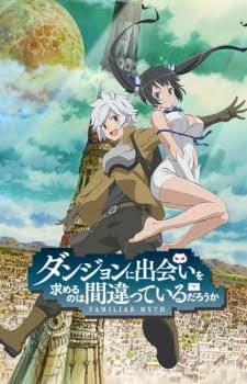 Dungeon ni Deai wo Motomeru no wa Machigatteiru Darou ka (DanMachi) thumbnail