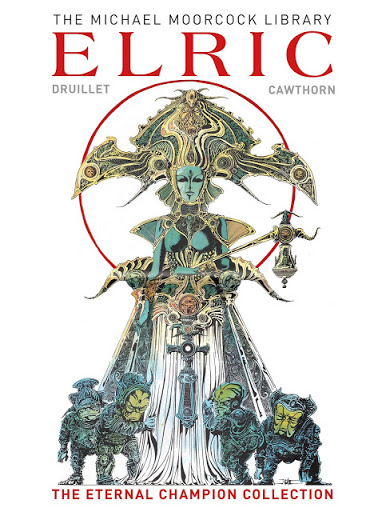 Elric - The Eternal Champion Collection!