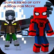 Super Hero of City Addon for MCPE