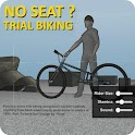 No Seat? - Real Trial Biking icon