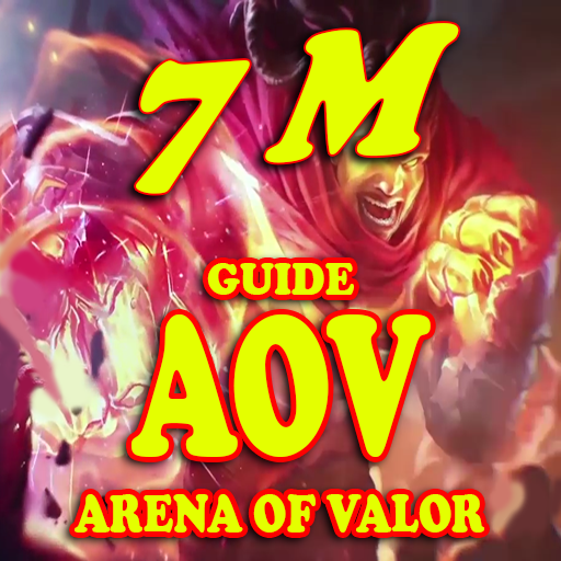 Guide for Arena of Valor - 7 M
