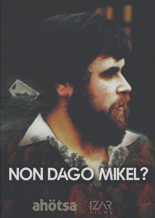 ¿Dónde está Mikel? (Non Dago Mikel?)