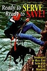 Ready to Serve, Ready to Save!: Strategies of Real-life Searching & Rescue Missions