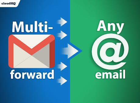 Multi Email Forward by cloudHQ