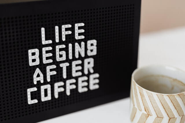 """How to Create a Morning Routine. Sign that says """"life begins after coffee."""""""