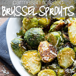 Parmesan Roasted Brussel Sprouts.