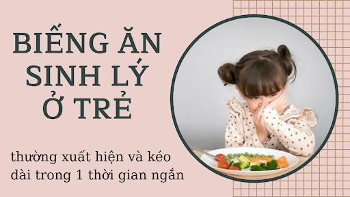 bieng-an-sinh-ly-o-tre-thuong-xuat-hien-va-keo-dai-trong-mot-thoi-gian-ngan-hinh2