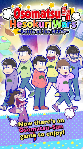 Osomatsu-san Hesokuri Wars~Battle of the NEETs~  {cheat|hack|gameplay|apk mod|resources generator} 1
