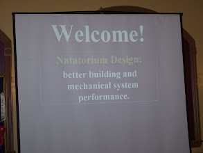 Photo: The main presentation for the evening was on Natatorium Design, and luckily it also said this on the opening slide...