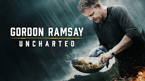 Gordon Ramsay: Uncharted thumbnail