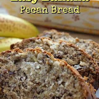 Easy Banana Pecan Bread Recipe