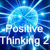 Positive Thinking - Part 2