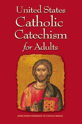 United States Catholic Catechism for Adult - US Conference of Catholic Bishops