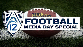 Pac-12 Football Media Day Special thumbnail