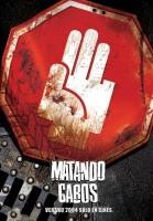 Matando Cabos / カクタス・ジャック