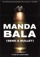 Manda bala / 撃て!